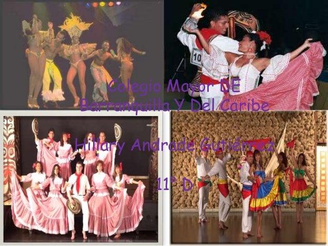 Colegio Mayor DE Barranquilla Y Del Caribe Hillary Andrade Gutiérrez 11° D