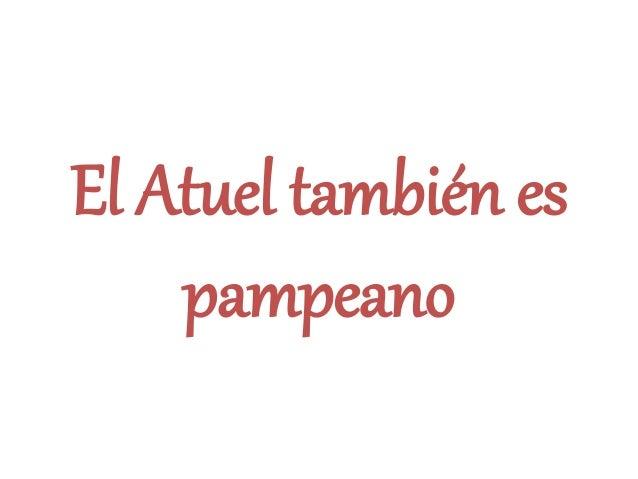 El Atuel también es pampeano