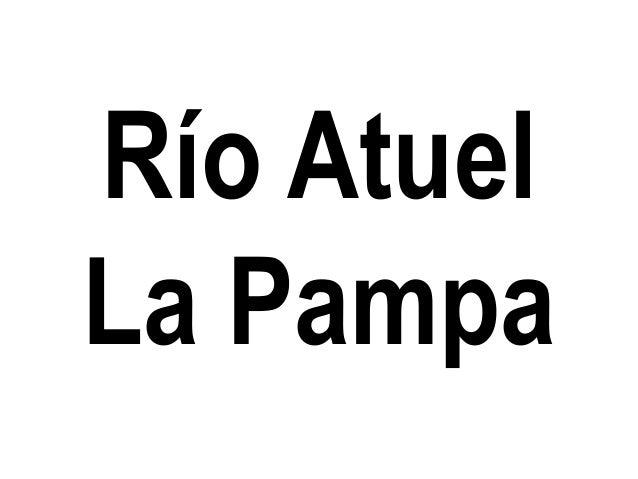 Río Atuel La Pampa