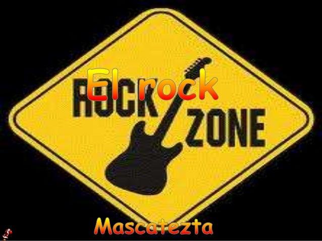 El rock es un género musical contemporáneo encaminado a englobar cada uno de los diversos géneros musicales derivados del ...