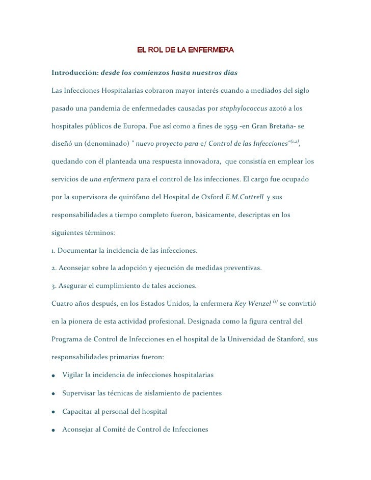 EL ROL DE LA ENFERMERA <br />Introducción: desde los comienzos hasta nuestros días<br />Las Infecciones Hospitalarias cobr...