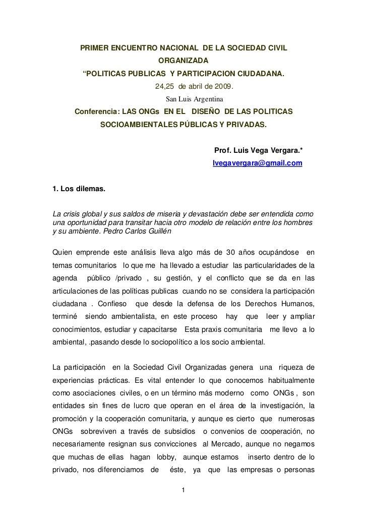 """PRIMER ENCUENTRO NACIONAL DE LA SOCIEDAD CIVIL                                ORGANIZADA          """"POLITICAS PUBLICAS Y PA..."""