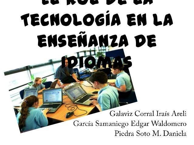 El rol de la Tecnología en la enseñanza de Idiomas