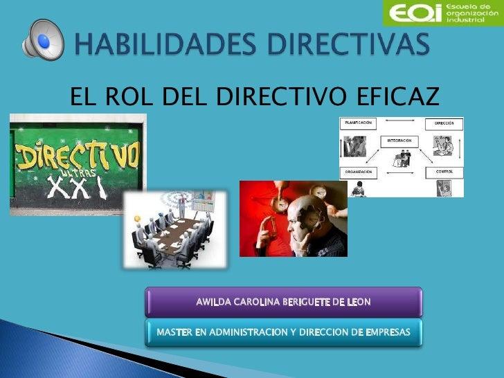 EL ROL DEL DIRECTIVO EFICAZ             AWILDA CAROLINA BERIGUETE DE LEON      MASTER EN ADMINISTRACION Y DIRECCION DE EMP...