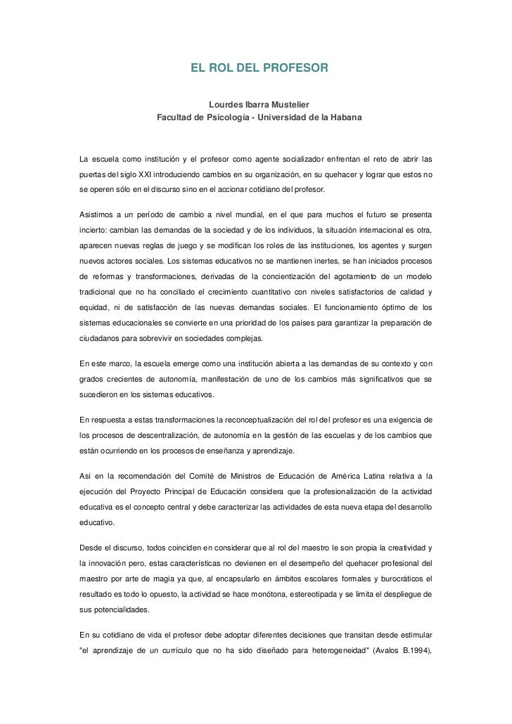 EL ROL DEL PROFESOR<br /><br />Lourdes Ibarra Mustelier<br />Facultad de Psicología - Universidad de la Habana<br /><br ...