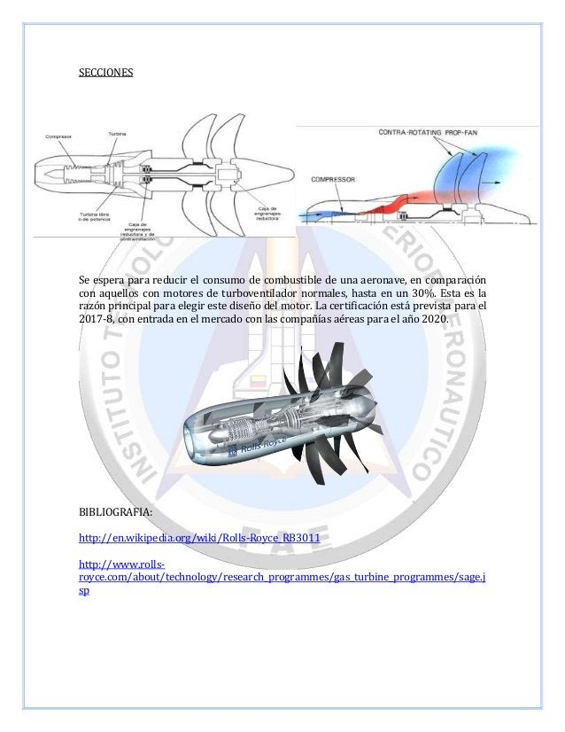 SECCIONES  Se espera para reducir el consumo de combustible de una aeronave, en comparación con aquellos con motores de tu...