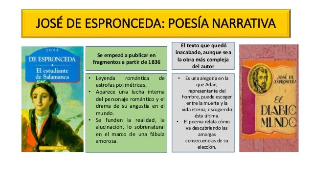 JOSÉ DE ESPRONCEDA: POESÍA NARRATIVA Se empezó a publicar en fragmentos a partir de 1836 • Leyenda romántica de estrofas p...