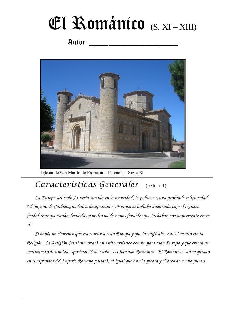 El Románico (S. XI – XIII)                       Autor: _______________________         Iglesia de San Martín de Frómista ...