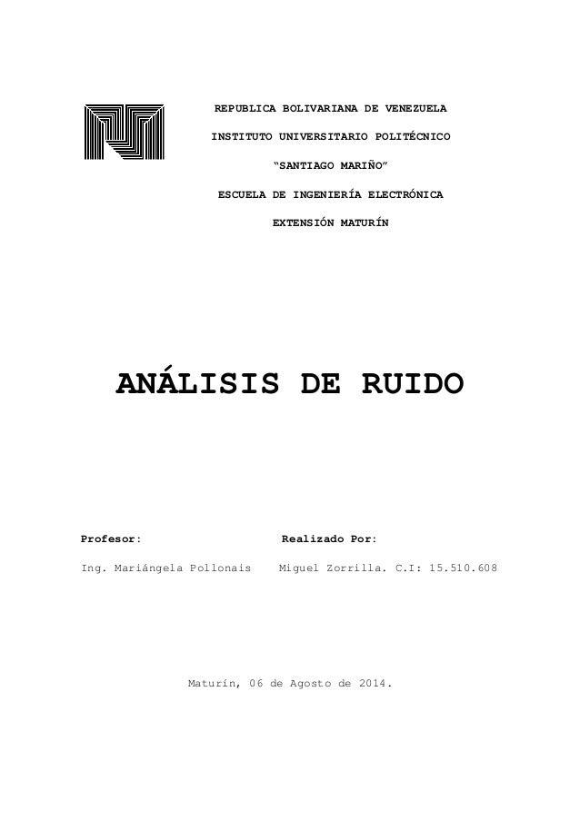 """REPUBLICA BOLIVARIANA DE VENEZUELA INSTITUTO UNIVERSITARIO POLITÉCNICO """"SANTIAGO MARIÑO"""" ESCUELA DE INGENIERÍA ELECTRÓNICA..."""