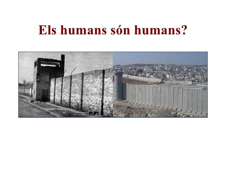 Els humans són humans?