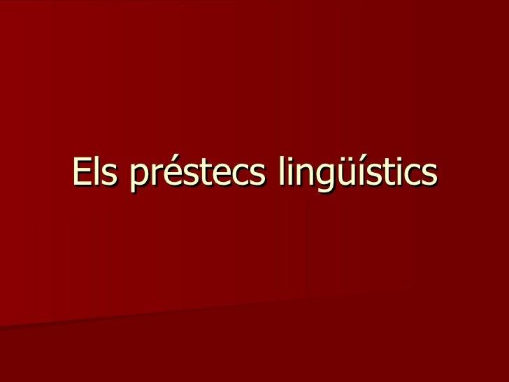 Els préstecs lingüístics