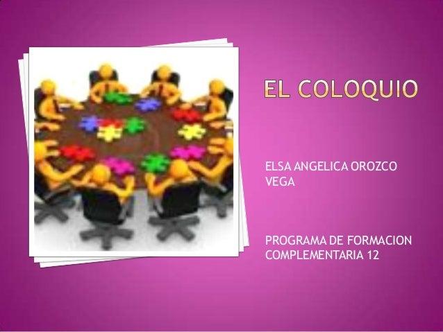 ELSA ANGELICA OROZCOVEGAPROGRAMA DE FORMACIONCOMPLEMENTARIA 12