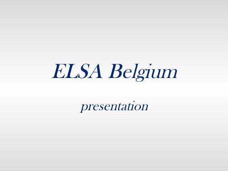 ELSA Belgium presentation