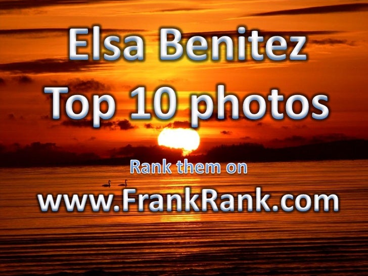 See if Elsa Benitez is ranked the Hottest   Sports Illustrated Swimsuit Model Ever        in the world at FrankRank.com   ...