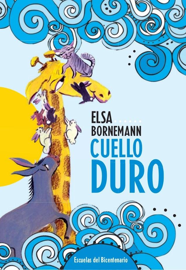 ELSA  BORNEMANN  CUELLO  DURO  Escuelas del Bicentenario Escuelas del Bicentenario
