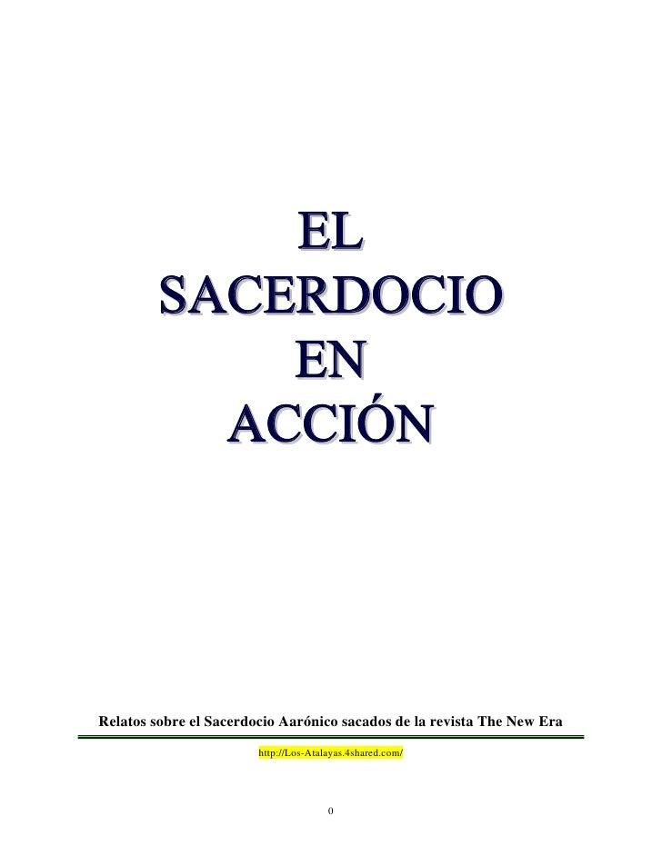 EL         SACERDOCIO             EN           ACCIÓN     Relatos sobre el Sacerdocio Aarónico sacados de la revista The N...