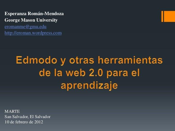 Esperanza Román-MendozaGeorge Mason Universityeromanme@gmu.eduhttp://eroman.wordpress.comMARTESan Salvador, El Salvador10 ...