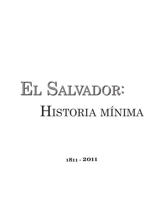 El Salvador:El Salvador:  Historia mínima 1811 - 2011