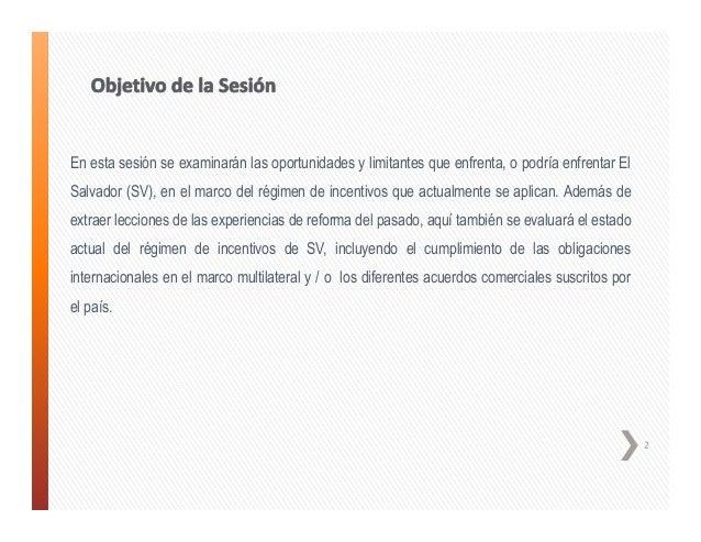 El Salvador, incentivos estado actual - Julia Lima de Rivas Slide 2
