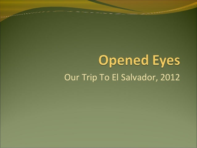 Our Trip To El Salvador, 2012