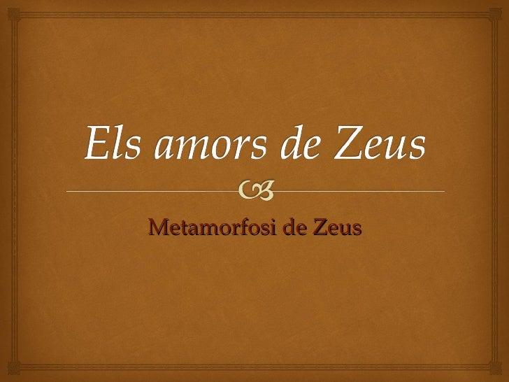 Metamorfosi de Zeus