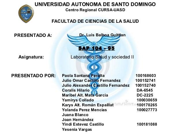 UNIVERSIDAD AUTONOMA DE SANTO DOMINGO                     Centro Regional CURSA-UASD                FACULTAD DE CIENCIAS D...