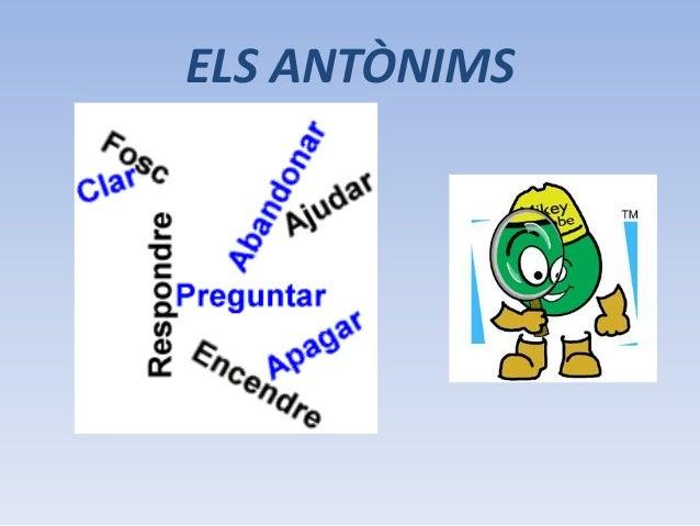 ELS ANTÒNIMS