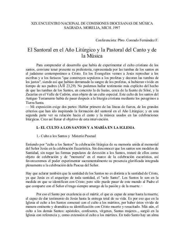 XIX ENCUENTRO NACIONAL DE COMISIONES DIOCESANAS DE MÚSICA SAGRADA. MORELIA, MICH. 1997 Conferencista: Pbro. Conrado Fernán...