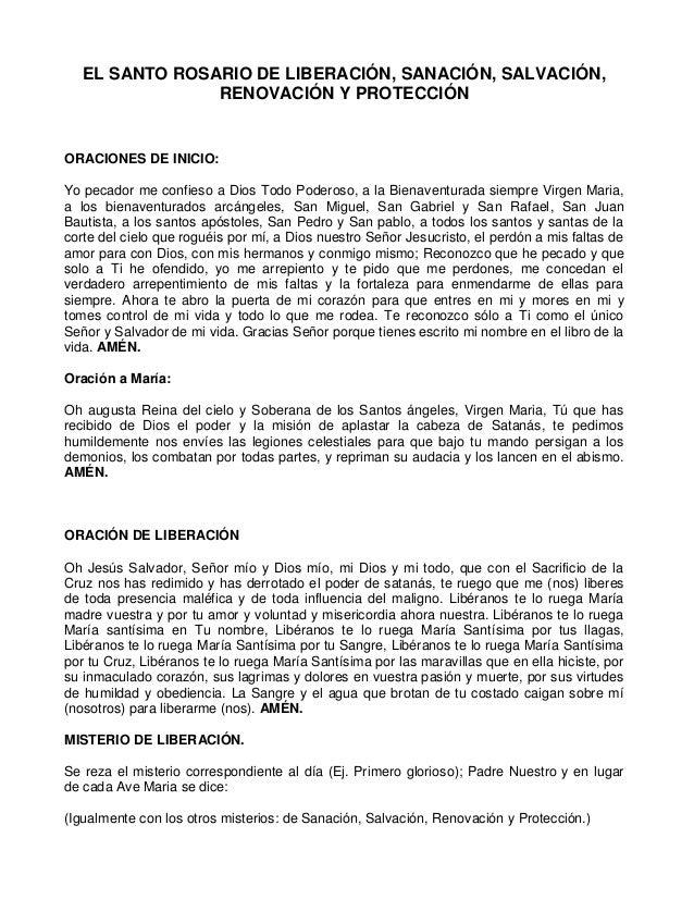 EL SANTO ROSARIO DE LIBERACIÓN, SANACIÓN, SALVACIÓN, RENOVACIÓN Y PROTECCIÓN ORACIONES DE INICIO: Yo pecador me confieso a...