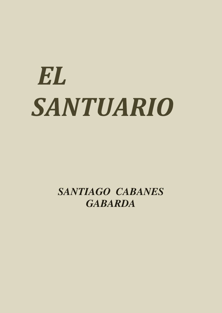 ELSANTUARIO SANTIAGO CABANES     GABARDA