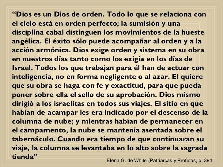 """"""" Dios es un Dios de orden. Todo lo que se relaciona con el cielo está en orden perfecto; la sumisión y una disciplina cab..."""