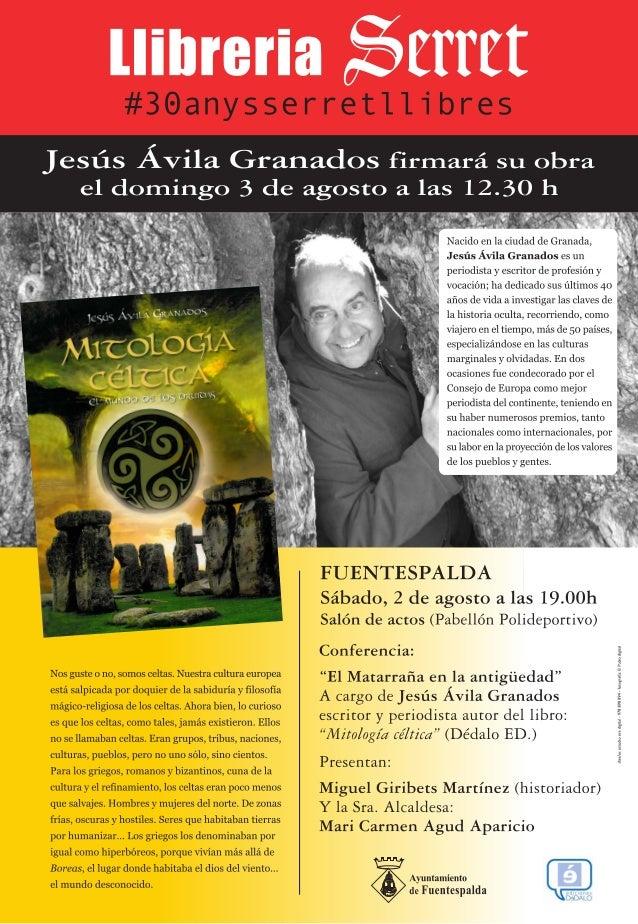 """El sábado 2 de agosto en fuentespalda, jesús ávila granados nos introduce en el matarraña antiguo en su """"mitología céltica..."""