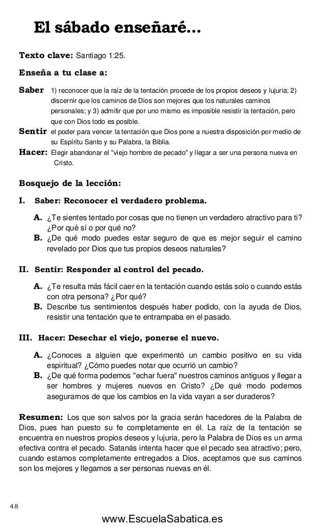 www.EscuelaSabatica.es  El sábado enseñaré...  Texto clave: Santiago 1:25.  Enseña a tu clase a:  Saber 1) reconocer que l...