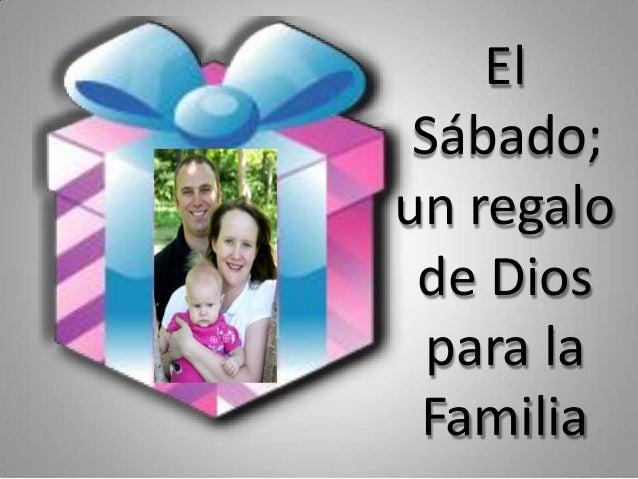 El Sábado; un regalo de Dios para la Familia