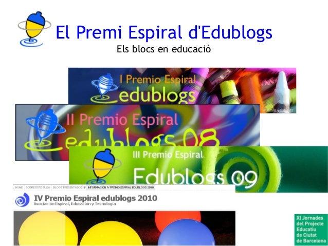 El Premi Espiral d'Edublogs Els blocs en educació