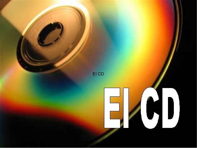 El CD El CD
