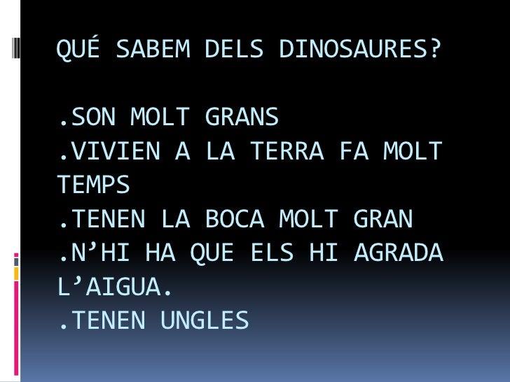 Els dinosauris Slide 2
