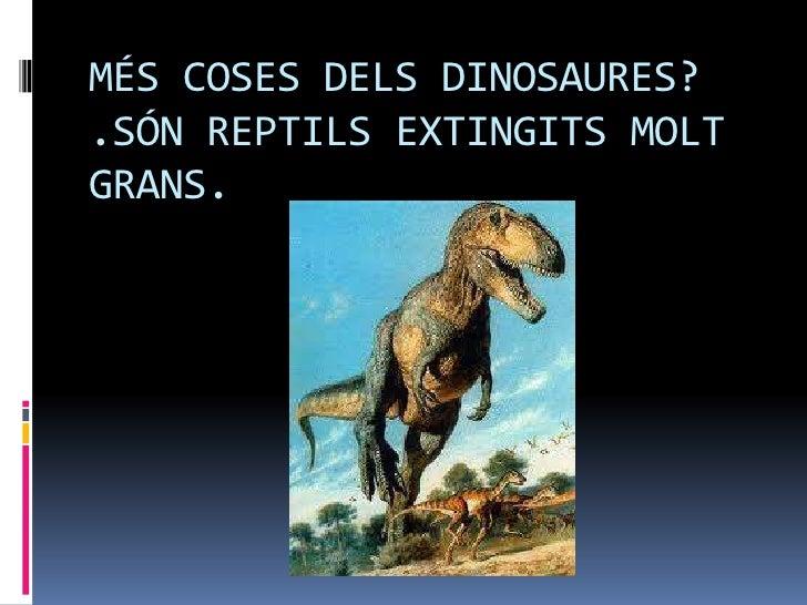 Els dinosauris Slide 3