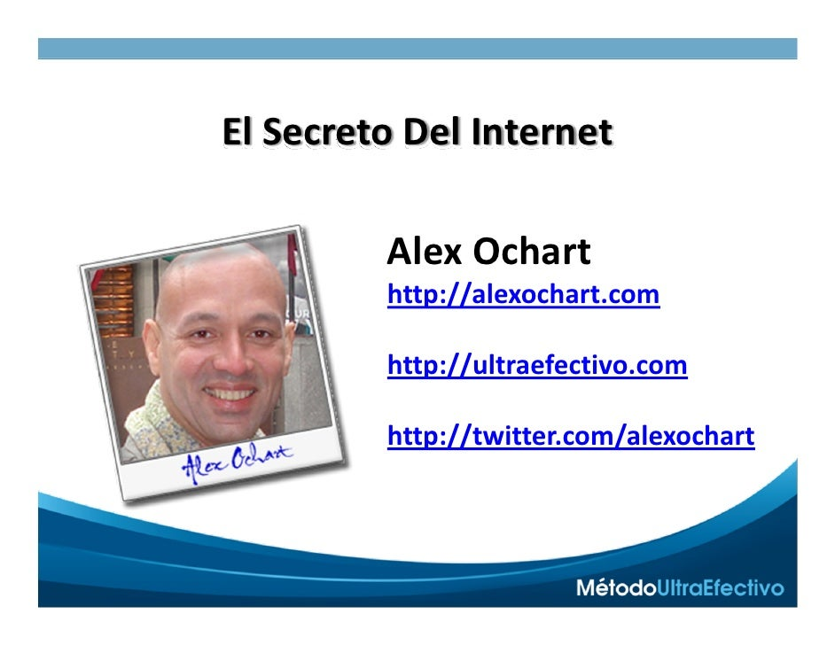 100%EnEspañol                           Versión2.0Esencial ElSecretoDelInternet           AlexOchart          http...