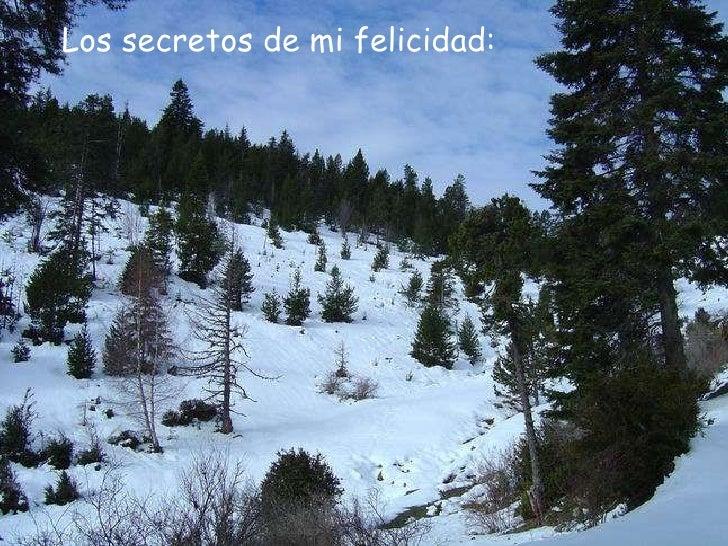Los secretos de mi felicidad: