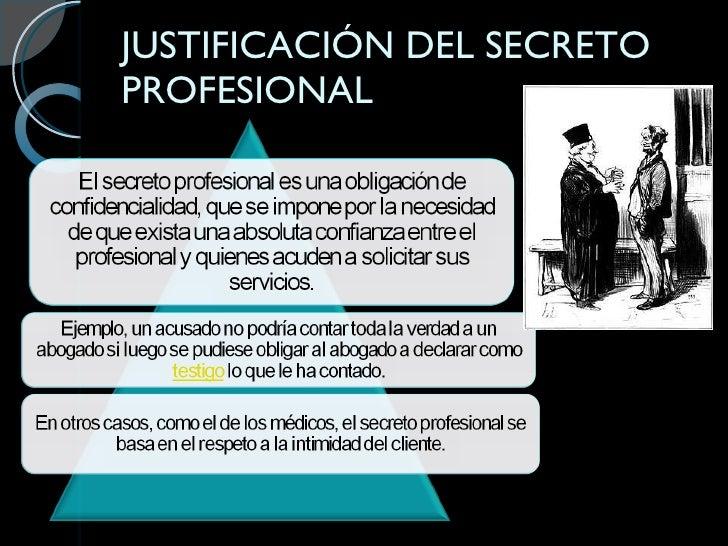 JUSTIFICACIÓN DEL SECRETO PROFESIONAL