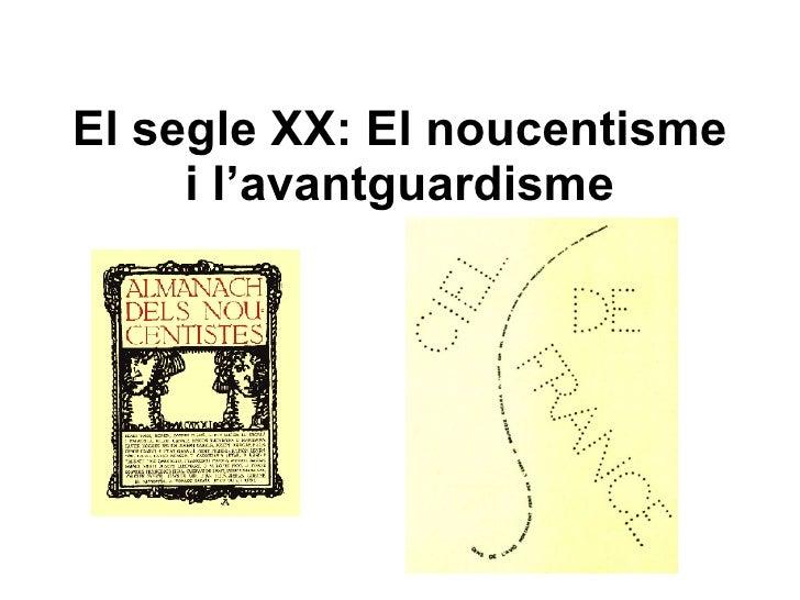 El segle XX: El noucentisme i l'avantguardisme