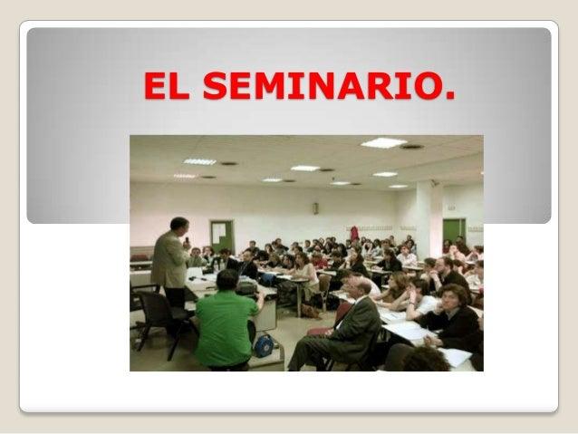 EL SEMINARIO.