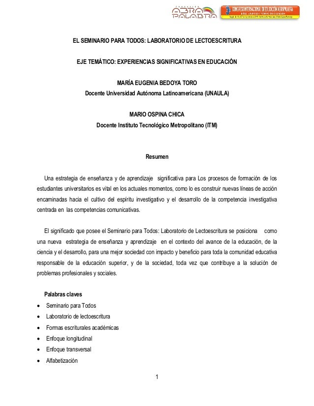 1  EL SEMINARIO PARA TODOS: LABORATORIO DE LECTOESCRITURA  EJE TEMÁTICO: EXPERIENCIAS SIGNIFICATIVAS EN EDUCACIÓN  MARÍA E...