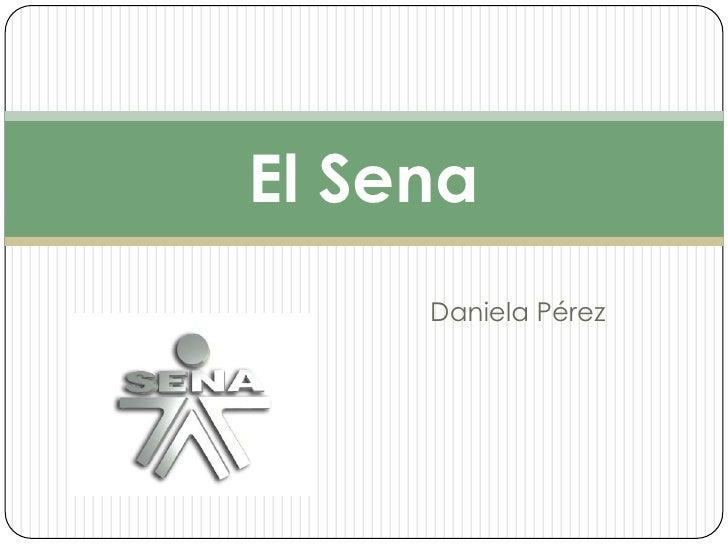 El Sena     Daniela Pérez