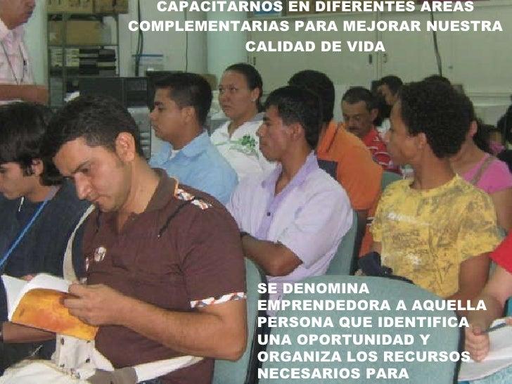 EL SENA NOS OFRECE LA  OPORTUNIDAD DE  CAPACITARNOS EN DIFERENTES AREAS COMPLEMENTARIAS PARA MEJORAR NUESTRA CALIDAD DE VI...