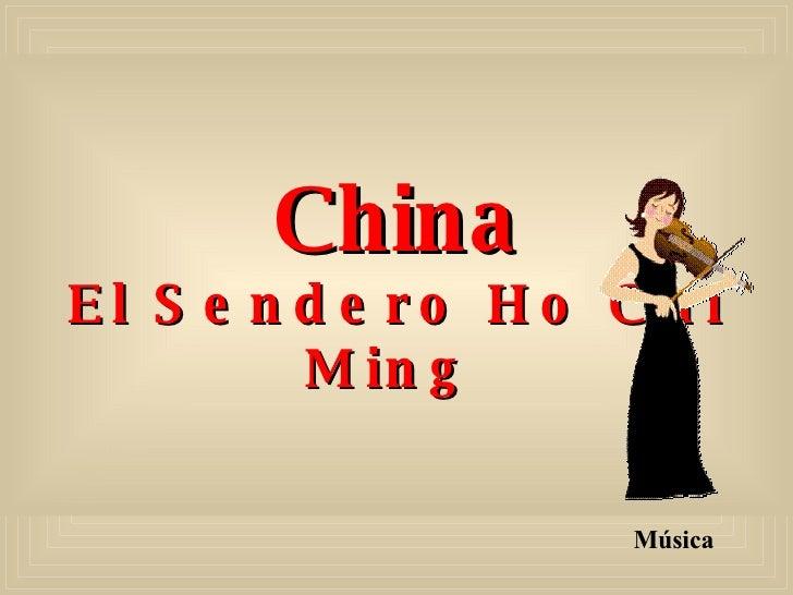 China El Sendero Ho Chi Ming   Música