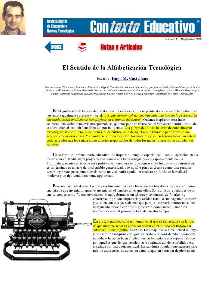 Número 11 - Septiembre 2000               El Sentido de la Alfabetización Tecnológica                                     ...
