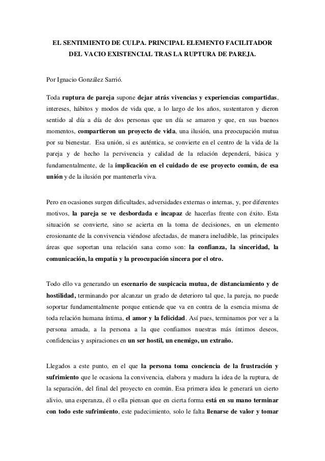 EL SENTIMIENTO DE CULPA. PRINCIPAL ELEMENTO FACILITADOR DEL VACIO EXISTENCIAL TRAS LA RUPTURA DE PAREJA. Por Ignacio Gonz�...