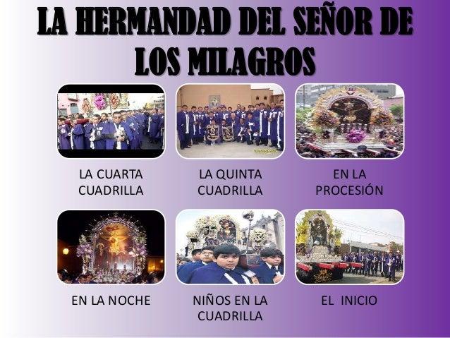 LA HERMANDAD DEL SEÑOR DE LOS MILAGROS  LA CUARTA CUADRILLA  LA QUINTA CUADRILLA  EN LA PROCESIÓN  EN LA NOCHE  NIÑOS EN L...